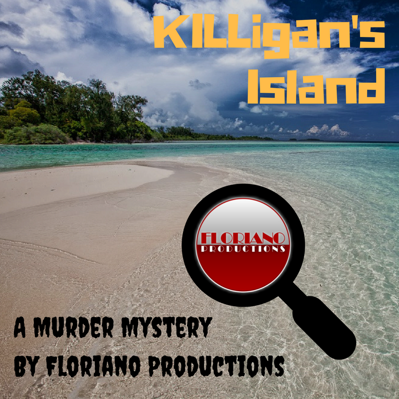 Killigan's Island, a murder mystery from Floriano Productions